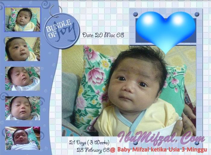 Baby Mifzal ketika Usia 3 Minggu