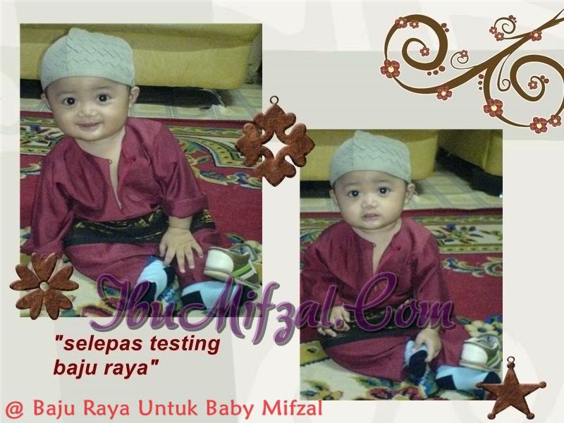 Baju Raya Untuk Baby Mifzal